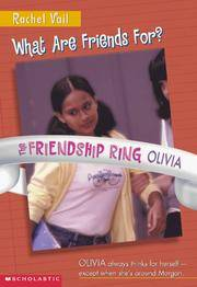 What Are Friends For (The Friendship Ring - Olivia)