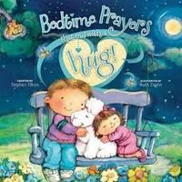 Bedtime Prayers That End with a Hug (Share-A-Hug!)