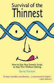 Survival of the Thinnest: How to Use Your Genetic Script to Stay Thin Without Dieting [Paperback] Hariton, David P by  David P Hariton - from Blue Planet 2 (Book Cranny) (SKU: H5-WG19-0807)