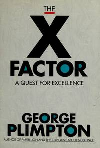 The X Factor a Quest for Excellence