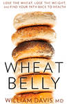 image of Wheat Belly: Lose the Wheat, Lose the Weight, and Find Your Path Back to Health