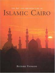 The Art And Architecture of Islamic Cairo by Richard Yeomans - Hardcover - 2006-06 - from Ergodebooks and Biblio.com