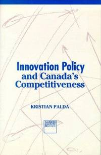 Innovation Policy and Canada's Competitiveness