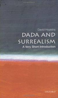 DADA &SURREALISM VSI by DAVID HOPKINS - Paperback - from indianaabooks and Biblio.co.uk