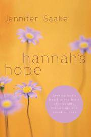 Hannah's Hope: Seeking God's Heart in the Midst of Infertility, Miscarriage, and