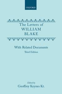The Letters of William Blake: With Related Documents [Third Edition]