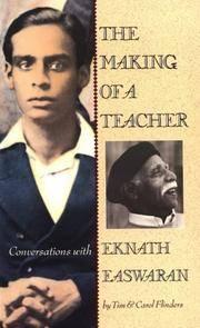 The Making of a Teacher:  Conversations with Eknath Easwaran