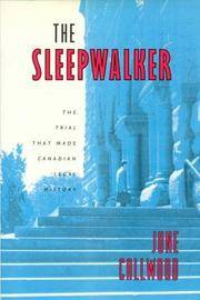 The Sleepwalker,  The Trial That Made Canadian Legal History