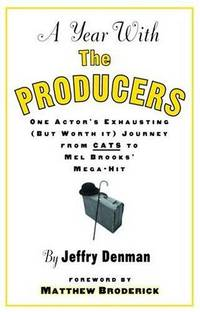 A Year With The Producers  (Signed)