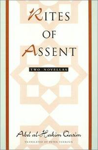 Rites of Assent: Two Novellas (Border Lines: Works in Translation)