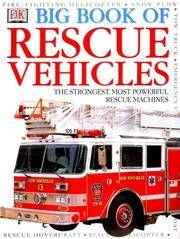 Dk Big Book Of Rescue Vehicles
