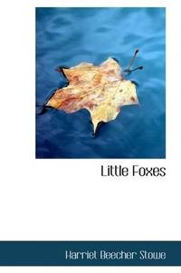 Little Foxes