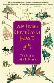 An Irish Christmas Feast  The Best of John B. Keane