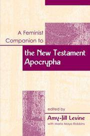 A Feminist Companion to the New Testament Apocrypha (Feminist Companion to the New Testament and...
