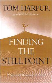 Finding the Still Point: A Spiritual Response to Stress