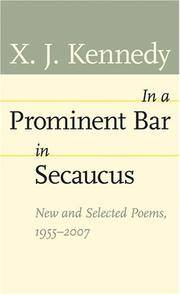 In a Prominent Bar in Secaucus: New and Selected Poems, 1955-2007 (Johns Hopkins: Poetry and...