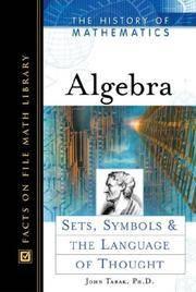 Algebra: Sets, Symbols, and the Language of Thought (History of Mathematics)