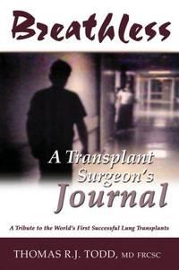 Breathless: A Transplant Surgeon's Journal