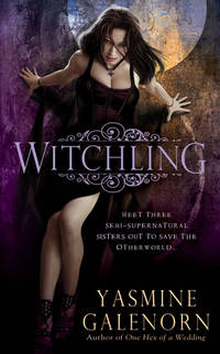 Witchling (The Sisters of the Moon, Book 1) by Yasmine Galenorn - Paperback - 2006 - from Endless Shores Books and Biblio.com
