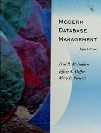 Modern Database Management (5th Edition) by  Mary B  Fred R.; Prescott - Hardcover - from MediaBazaar (SKU: 000000000016278)