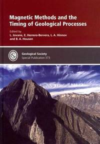 Magnetic Methods and the Timing of Geological Processes (Geological Society Special Publication)