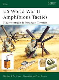 US World War II Amphibious Tactics: Mediterranean & European Theaters (Elite)