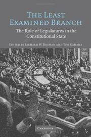 image of The Least Examined Branch: The Role of Legislatures in the Constitutional State