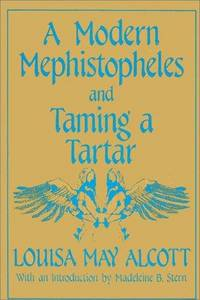 image of A Modern Mephistopheles and Taming a Tartar