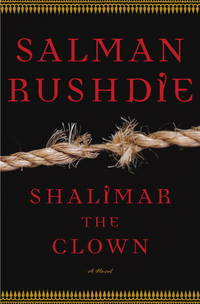 Shalimar the Clown by  Salman Rushdie - First Canadian Edition - 2005 - from Montreal Books and Biblio.com