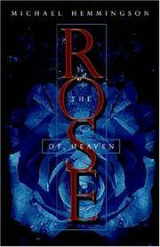 The Rose of Heaven by Michael Hemmingson - Hardcover - 2004-06-16 - from Ergodebooks (SKU: DADAX193099754X)