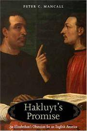 Hakluyt's promise : an Elizabethan's obsession for an English America