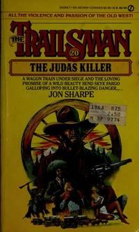 The Trailsman #20: The Judas Killer