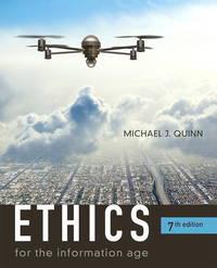 Ethics for the Information Age (7th Edition) (Paperback)