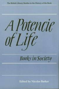 A Potencie of Life: Books in Society