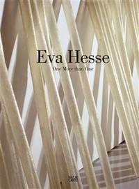 Eva Hesse: One More than One by [Hesse, Eva] Gassner, Hubertus; Kolle, Brigitte; Roettig, Petra, eds
