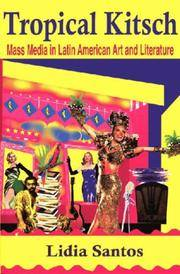 Tropical Kitsch: Media in Latin American Literature and Art