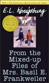 From the Mixed-Up Files Of Mrs Basil E Frankweiler 35th Anniversary Edition