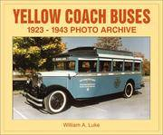 Yellow Coach Busses 1923-1943 Photo Archive