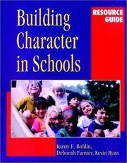Building Character in Schools Resource Guide