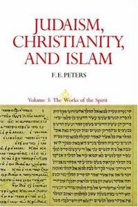 Judaism, Christianity, and Islam, Vol. 2: The Word and the Law and the People of God