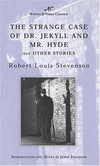 image of The Strange Case of Dr. Jekyll and Mr. Hyde and Other Stories (Barnes & Noble Classi (B&N Classics Mass Market)