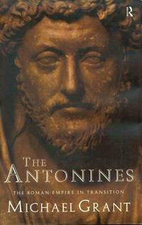 image of The Antonines: The Roman Empire in Transition