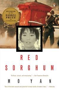 Red Sorghum: A Novel of China