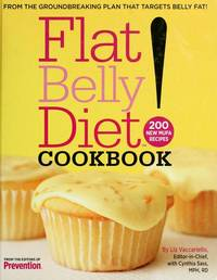 Flat Belly Diet! Cookbook by  Liz Vaccariello - Hardcover - 2008 - from Orion LLC and Biblio.com