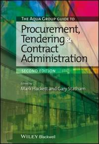 The Aqua Group Guide to Procurement, Tendering and Contract Administration, 2nd Edition