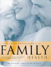 The Hamlyn Encyclopedia of Family Health: Diagnosis and Treatments for More than 2000 Ailments,...
