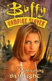 Buffy the Vampire Slayer: The Remaining Sunlight