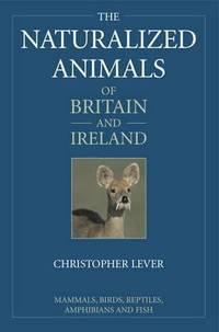 THE NATURALIZED ANIMALS OF THE BRITISH ISLES