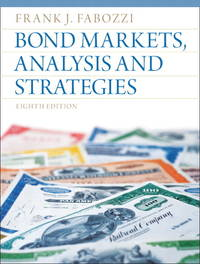 Bond Markets, Analysis and Strategies : 8th Edition