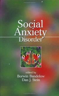SOCIAL ANXIETY DISORDER (MEDICAL PSYCHIATRY SERIES) by BANDELOW B